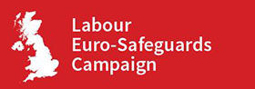 Labour Euro Safeguards Campaign